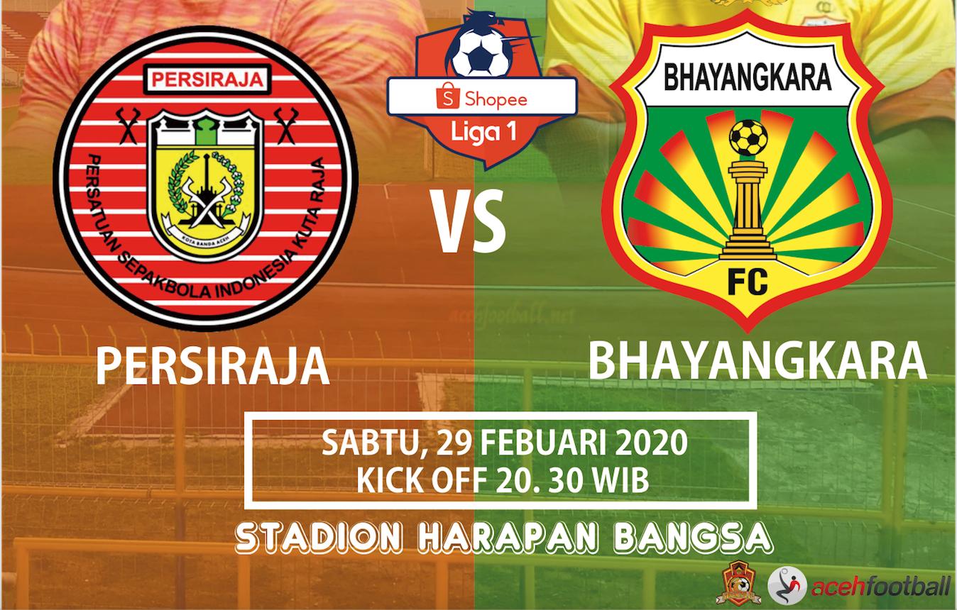 Persiraja Vs Bhayangkara FC