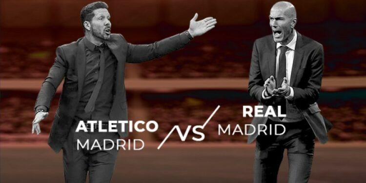 Atletico Madrid vs Real Madrid.